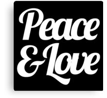 Peace & Love - Inspirational Saying Quote Canvas Print