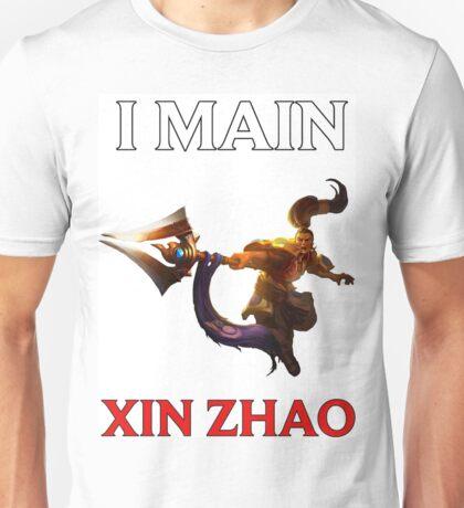 I main Xin Zhao - League of Legends Unisex T-Shirt