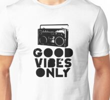 Good Vibes Only Boombox Unisex T-Shirt