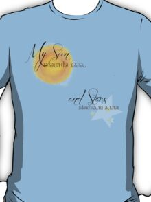 My Sun and Stars T-Shirt