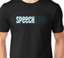 Speechless Unisex T-Shirt
