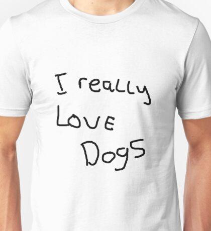 I Really Like Dogs Unisex T-Shirt