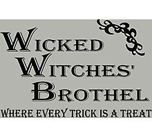 Wicked Witches' Brothel Photographic Print