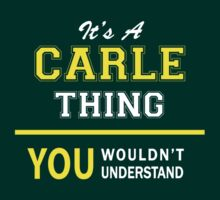 It's A CARLE thing, you wouldn't understand !! by satro
