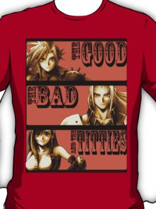 The Good, The Bad and The Titties T-Shirt