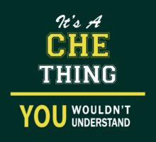 It's A CHE thing, you wouldn't understand !! by satro