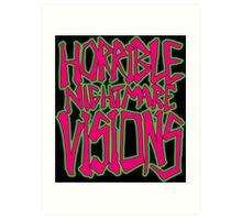 Horrible Nightmare Visions Art Print