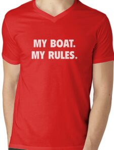 My Boat. My Rules. Mens V-Neck T-Shirt