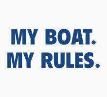 My Boat. My Rules. by DesignFactoryD