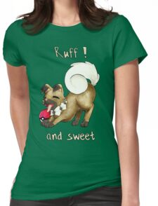 Rockruff - Ruff ! and sweet  Womens Fitted T-Shirt
