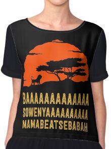 BAAAAAAAAAAAAA SOWENYAAAAAAAAAA MAMABEATSEBABAH African Lion T Shirt Chiffon Top
