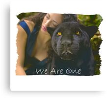 WE ARE ONE (Lady and the Black Leopard 02) Canvas Print