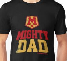 Father - Mighty Dad Unisex T-Shirt
