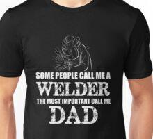 Father - Welder Dad Unisex T-Shirt