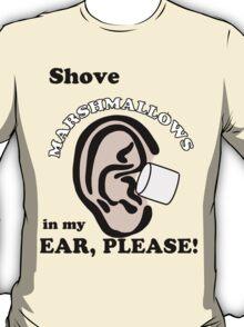 Marshmallows Make Me Tingle VL #7 T-Shirt