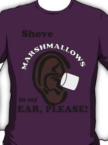 Marshmallows Make Me Tingle VL #33 T-Shirt