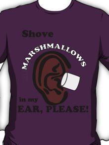 Marshmallows Make Me Tingle VL #31 T-Shirt