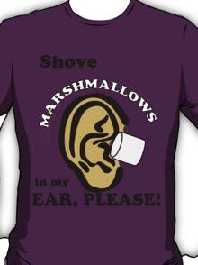 Marshmallows Make Me Tingle VL #21 T-Shirt