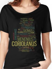 Shakespeare's Coriolanus Wordplay Women's Relaxed Fit T-Shirt