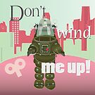Don't wind me up (square - pink/green tones) by Carolynne