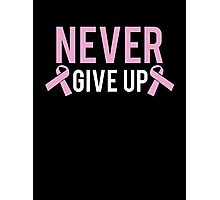 Never Give Up Photographic Print