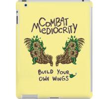 Combat Mediocrity iPad Case/Skin