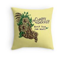Combat Mediocrity Throw Pillow