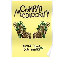 Combat Mediocrity Poster