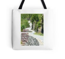 I'm grateful for God putting me right in the point of my journey in life that he wants me to be. Tote Bag