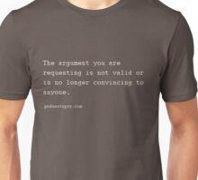 Your Argument - Error Message Unisex T-Shirt