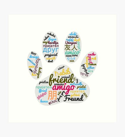 Dog Paw Friend Word In Many Languages Art Print