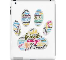 Dog Paw Friend Word In Many Languages iPad Case/Skin