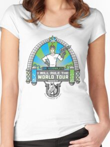 I Will Rule the World Tour Women's Fitted Scoop T-Shirt