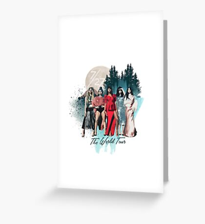 Fifth Harmony  7/27 - World Tour Greeting Card
