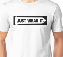 Just Wear It - Condom Unisex T-Shirt