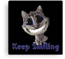Keep Smiling Canvas Print