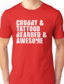 Chubby & Tattood Unisex T-Shirt