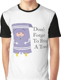 Don't Forget to Bring a Towel- Towelie South Park Graphic T-Shirt