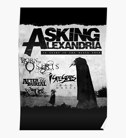 Asking Alexandria 10 years in black Poster