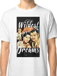 Wildest Dreams  Classic T-Shirt