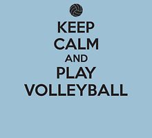 Keep calm and play volleyball Unisex T-Shirt