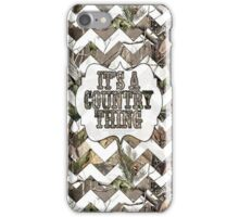 Camo Chevron It's A Country Thing iPhone Case/Skin