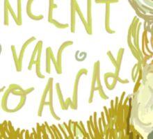 Vincent Van Gogh Away  Sticker