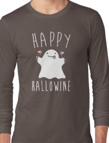 Happy Hallowine - Funny Ghost Long Sleeve T-Shirt