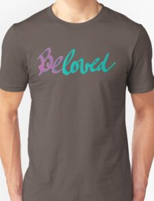 Beloved Unisex T-Shirt
