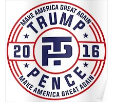 Trump Pence Election 2016 Poster