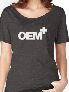 OEM+ (3) Women's Relaxed Fit T-Shirt