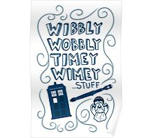 Wibbly Wobbly Timey Wimey Poster