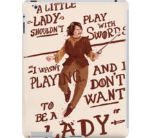 Gimme swords, not Ladys iPad Case/Skin