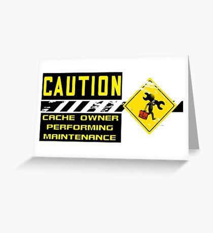 Geocaching Cache Maintenance Run Greeting Card